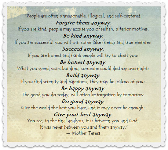 Mother Teresa Quote: Do it Anyway