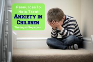 Resources to Help Treat Anxiety in Children