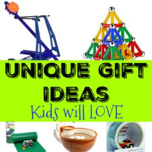 Unique Gift Ideas Kids Will Love